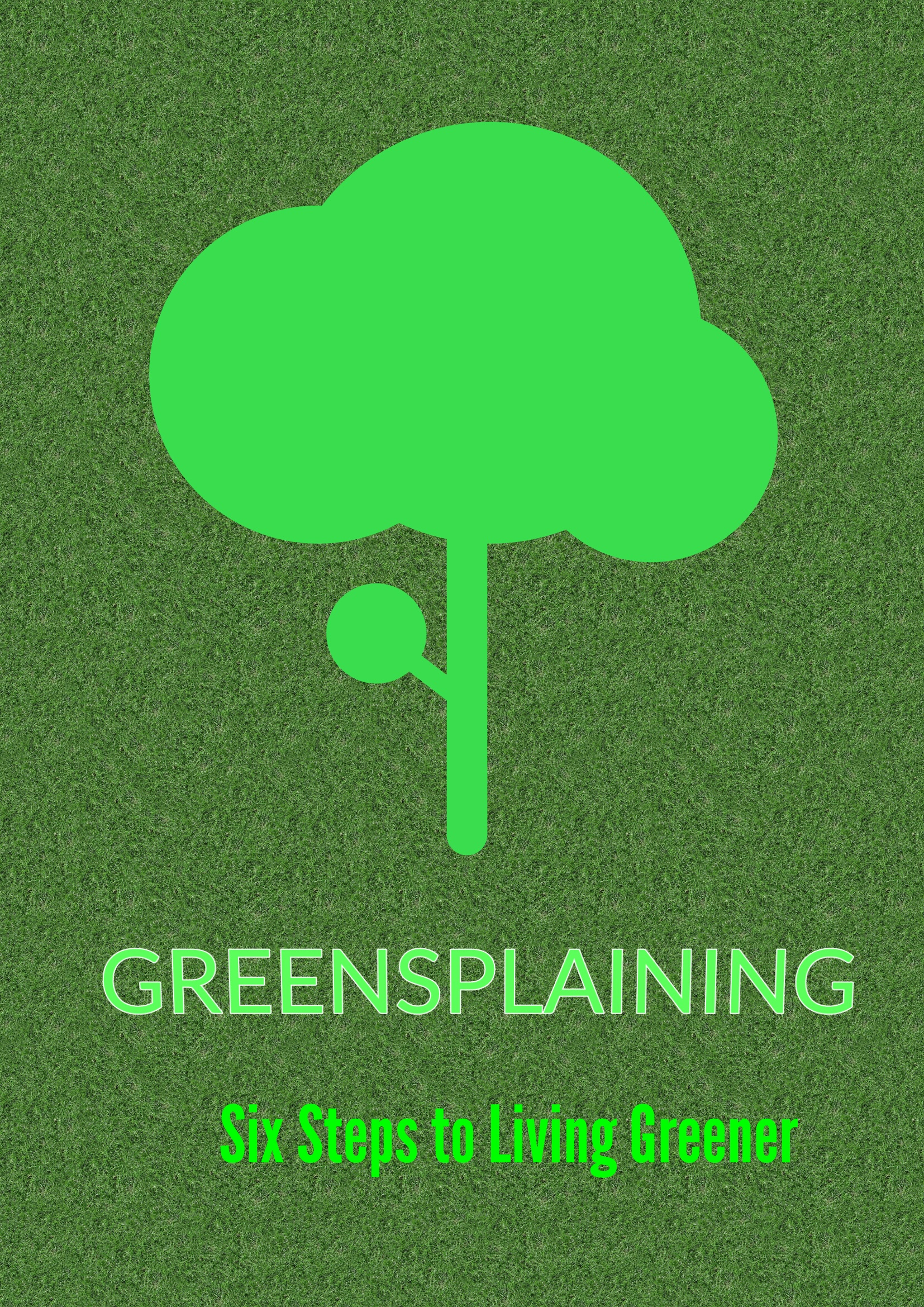 Greensplaining a bravelearning ebook the missing manual to green living fandeluxe Document