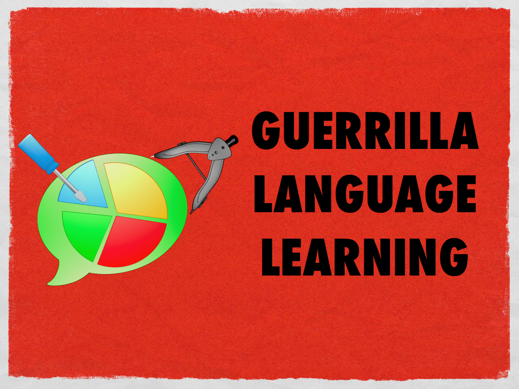 guerrilla language learning